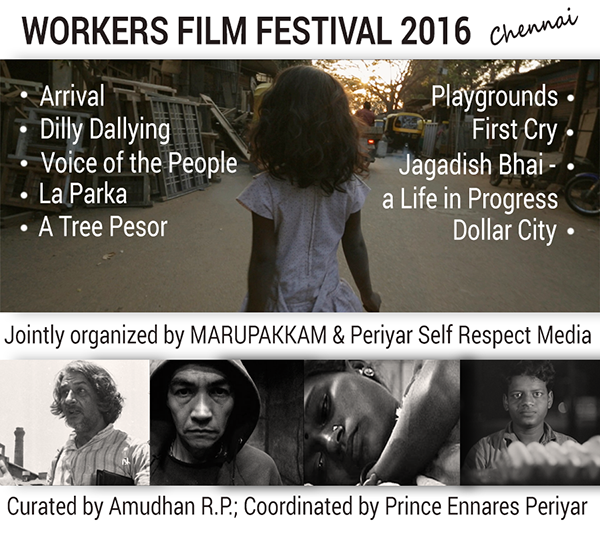 Worker Film Festival at Periyar Thidal